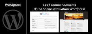 Les 7 commandements d'une bonne installation WordPress