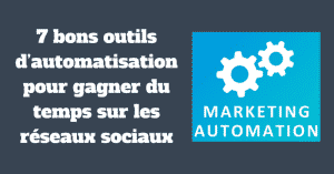 7 outils automatisation