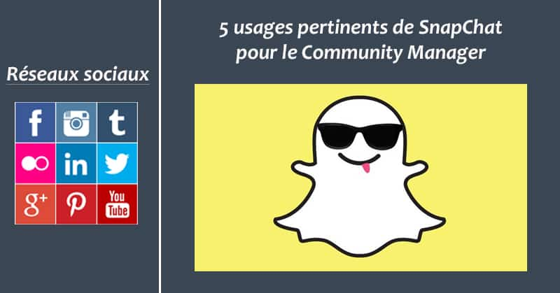 SnapChat - Formation Community Manager