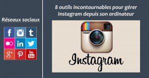 Outils Instagram Bureau - Formation reseaux sociaux