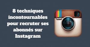 Recrutement Instagram