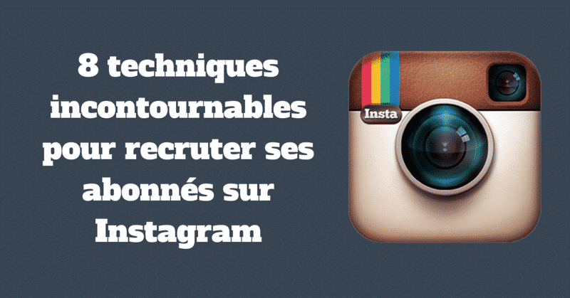 Recruter Abonnes Instagram