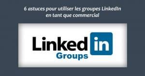 Groupes LinkedIn Commerciaux