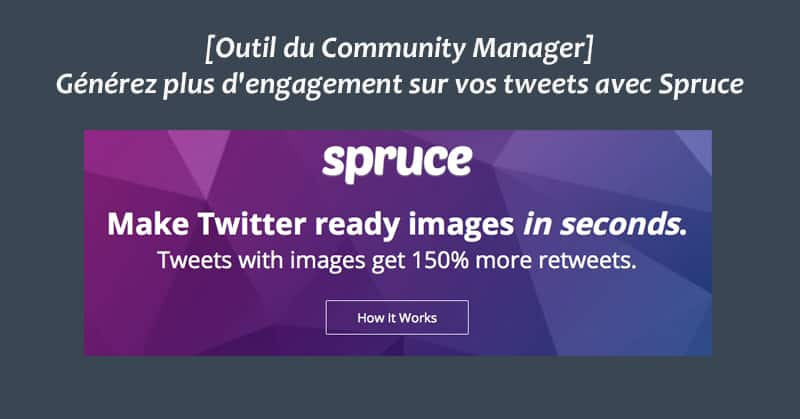 Outil du Community Manager - Spruce