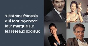 Patrons Francais Reseaux Sociaux