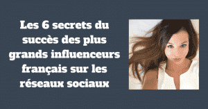 Secrets Influenceurs