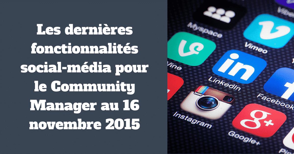 Social Media au 16 novembre 2015