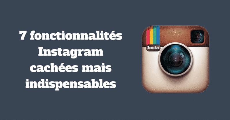 Fonctionnalites Cachees Instagram