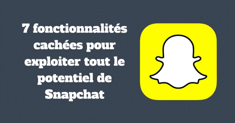 Fonctionnalites Snapchat
