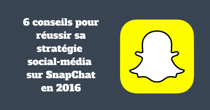 Strategie Snapchat 2016