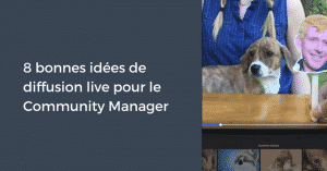 8 idees Facebook Live