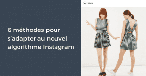 6 methodes engagement algorithme Instagram