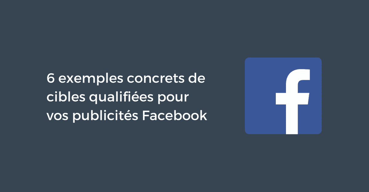 Cibles Qualifiees Facebook