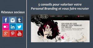 5 conseils concrets pour valoriser votre Personal Branding et vous faire recruter