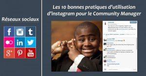 Les 10 bonnes pratiques d'utilisation d'instagram pour le Community Manager