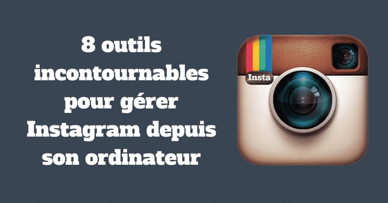 Outils Instagram Ordinateur