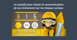 10 conseils pour réussir la communication de son évènement sur les réseaux sociaux