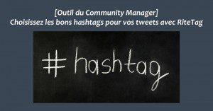 [Outil du Community Manager] Choisissez les bons hashtags pour vos tweets avec RiteTag