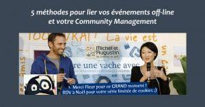5 méthodes pour lier vos événements off-line et votre Community Management