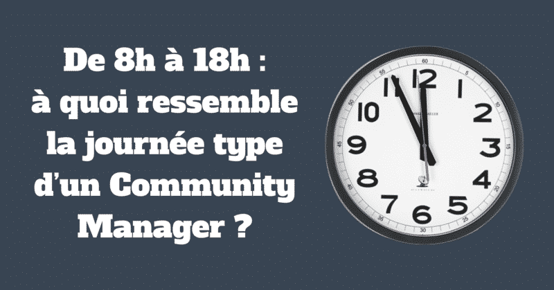 Journee Type Community Manager