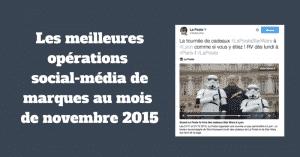 Les meilleures opérations social-média de marques au mois de novembre 2015