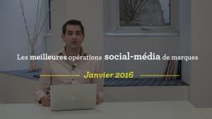 Les meilleures opérations social-média de marques en janvier 2016