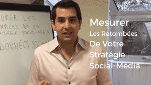Comment Mesurer Les Retombées De Votre Stratégie Social-Média ?