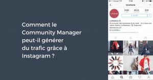 Comment générer du trafic avec Instagram ?