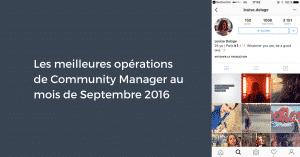 Les meilleures opérations de Community Manager au mois de Septembre 2016