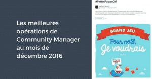 Les meilleures opérations de Community Manager au mois de décembre 2016