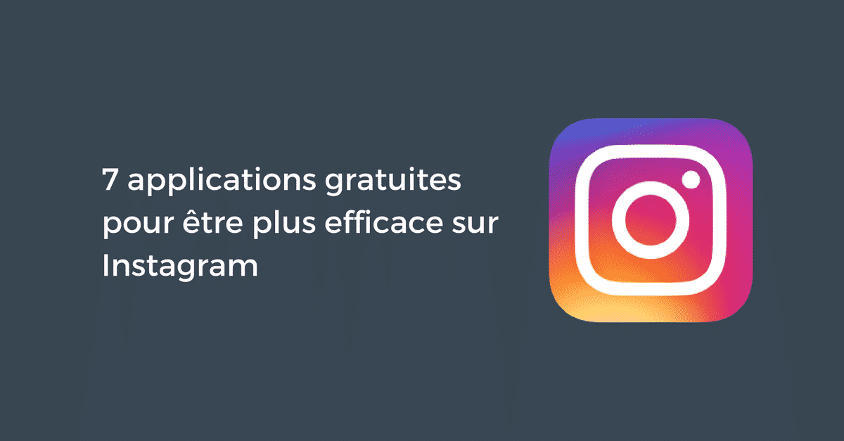 Applications complementaires Instagram
