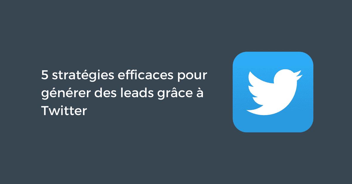 Generer des leads avec Twitter