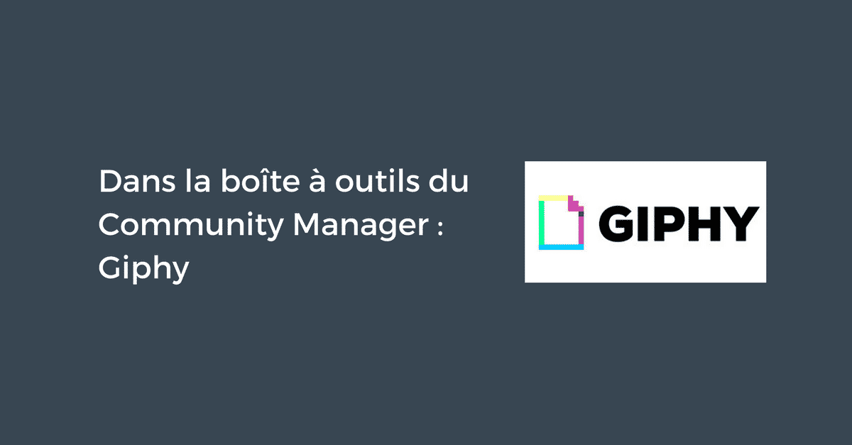 Giphy pour le Community Manager