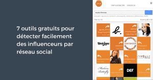 7 outils gratuits pour détecter facilement des influenceurs par réseau social
