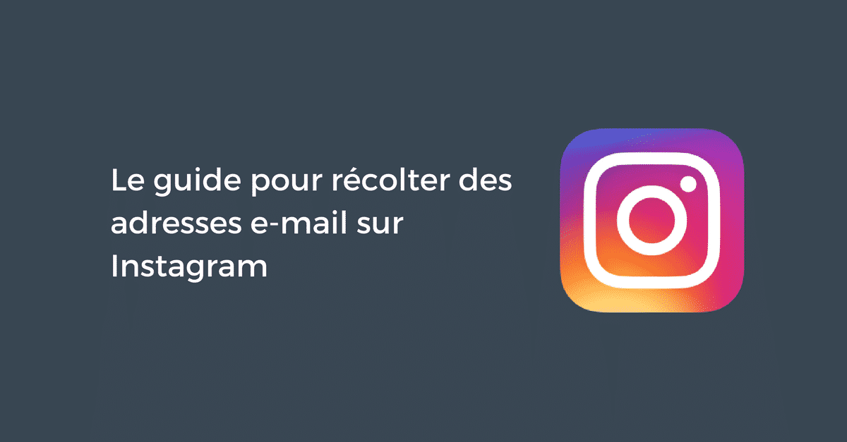 Recolter Adresses Email Instagram