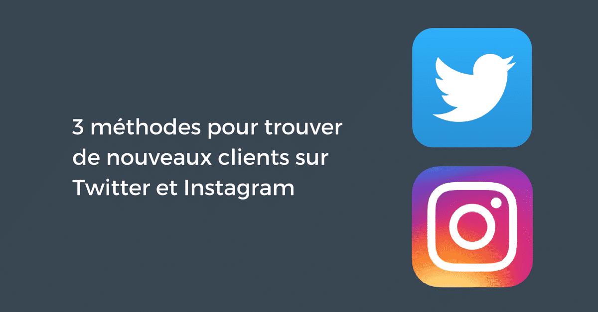 Trouver des clients sur Twitter et Instagram