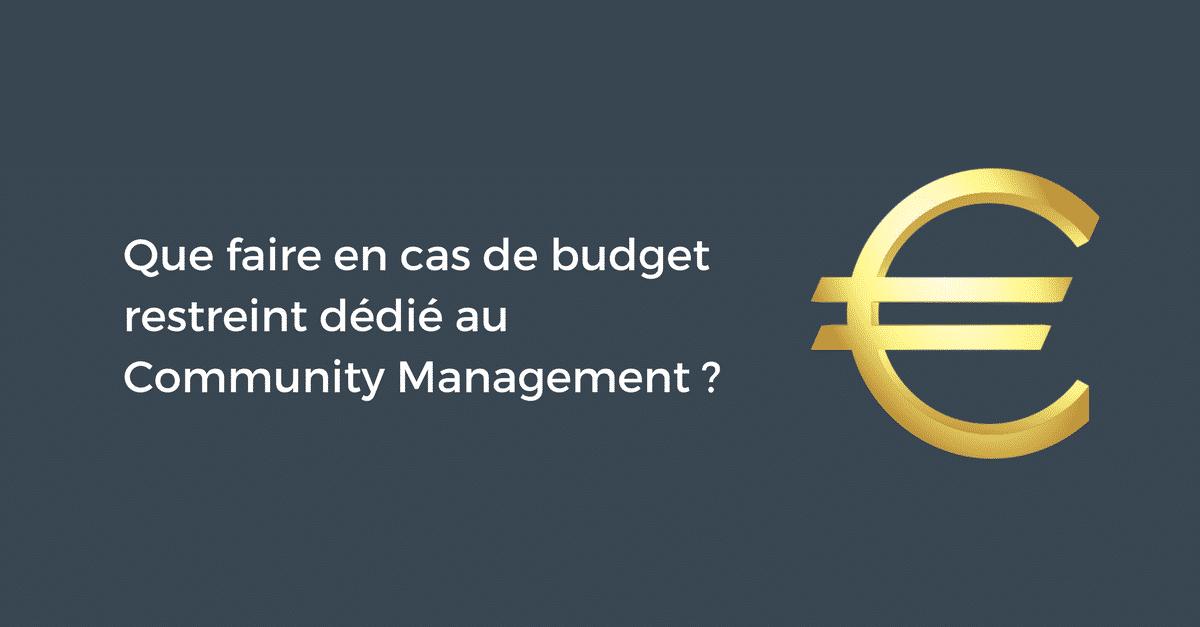Budget Restreint Community Management