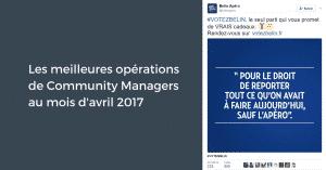 Les meilleures opérations de Community Managers au mois d'avril 2017