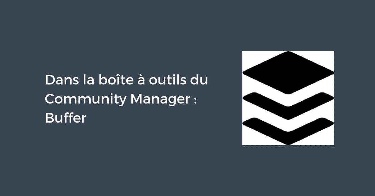 Outil du Community Manager Buffer