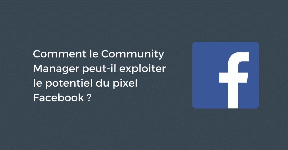 Pixel Facebook Community Manager