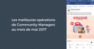 Les meilleures opérations de Community Managers au mois de mai 2017