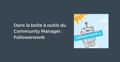 Outil du Community Manager Followerwonk