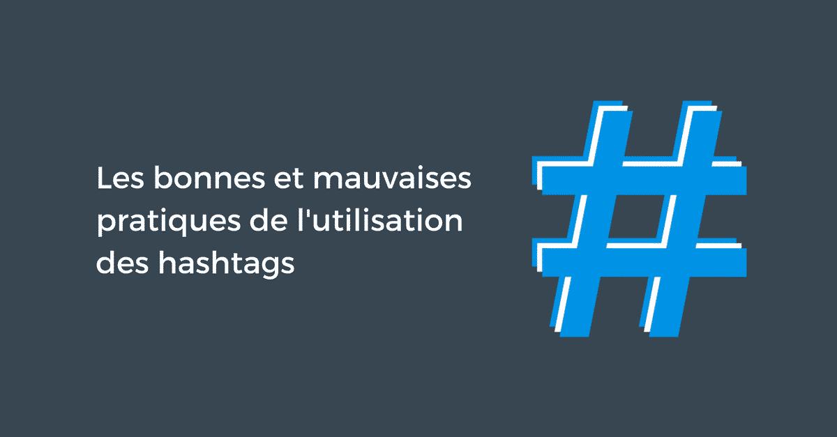 Les bonnes et mauvaises pratiques de l'utilisation des hashtags | Pellerin Formation