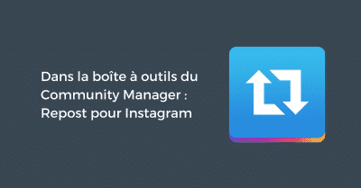 Outil Community Manager Repost Instagram