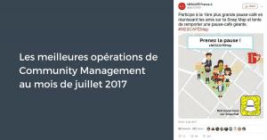 Les meilleures opérations de Community Management au mois de juillet 2017