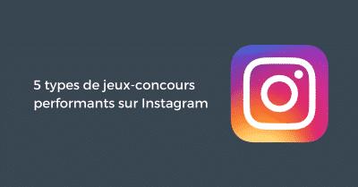 Mecaniques Jeux-concours Instagram