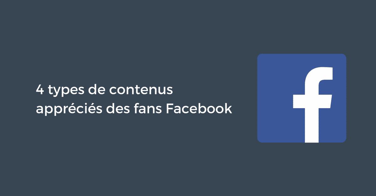 4 types de contenus appréciés des fans Facebook | Pellerin Formation
