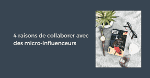 Collaboration Micro Influenceurs