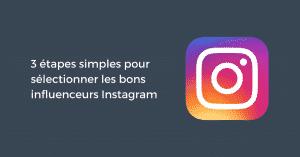 Selectionner Influenceurs Instagram