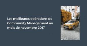 Les meilleures opérations de Community Management au mois de novembre 2017